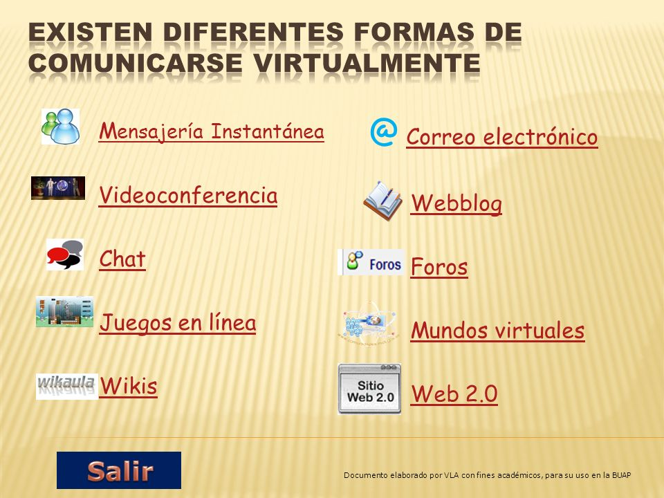 Existen diferentes formas de comunicarse virtualmente
