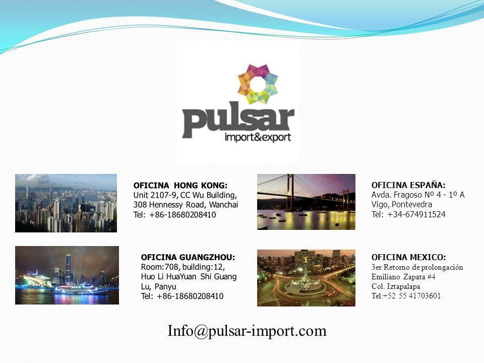 Info@pulsar-import.com OFICINA HONG KONG: Unit 2107-9, CC Wu Building,