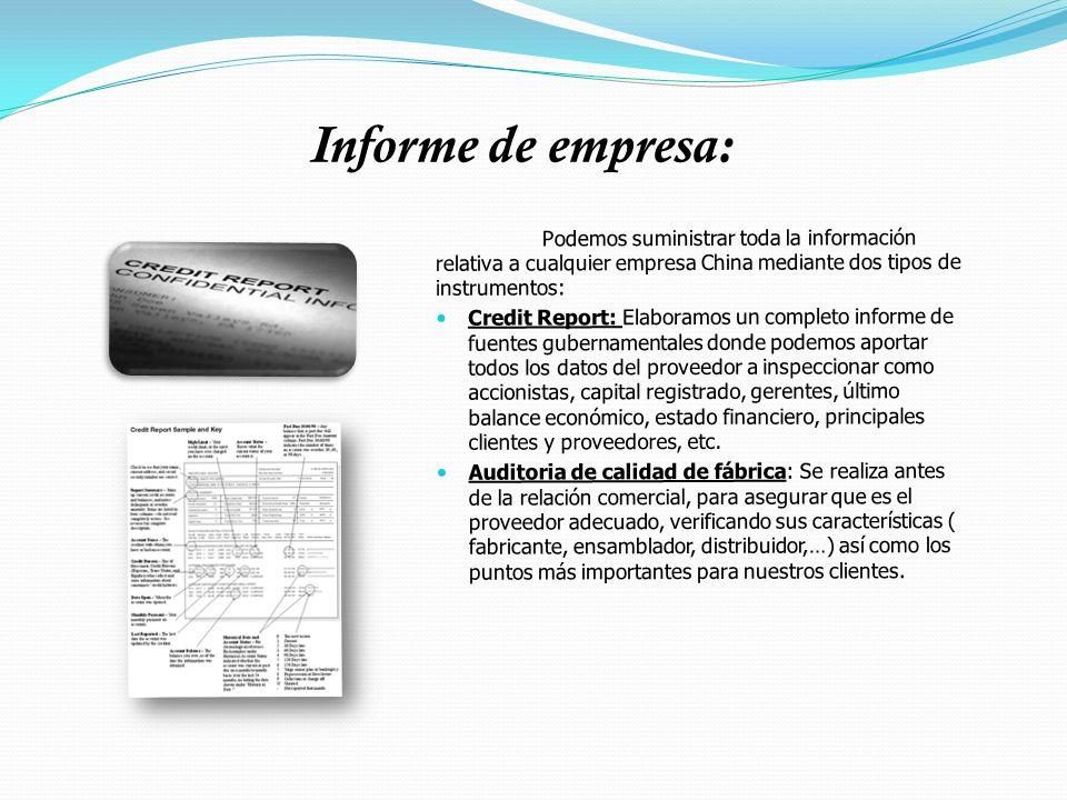 Informe de empresa: Podemos suministrar toda la información relativa a cualquier empresa China mediante dos tipos de instrumentos: