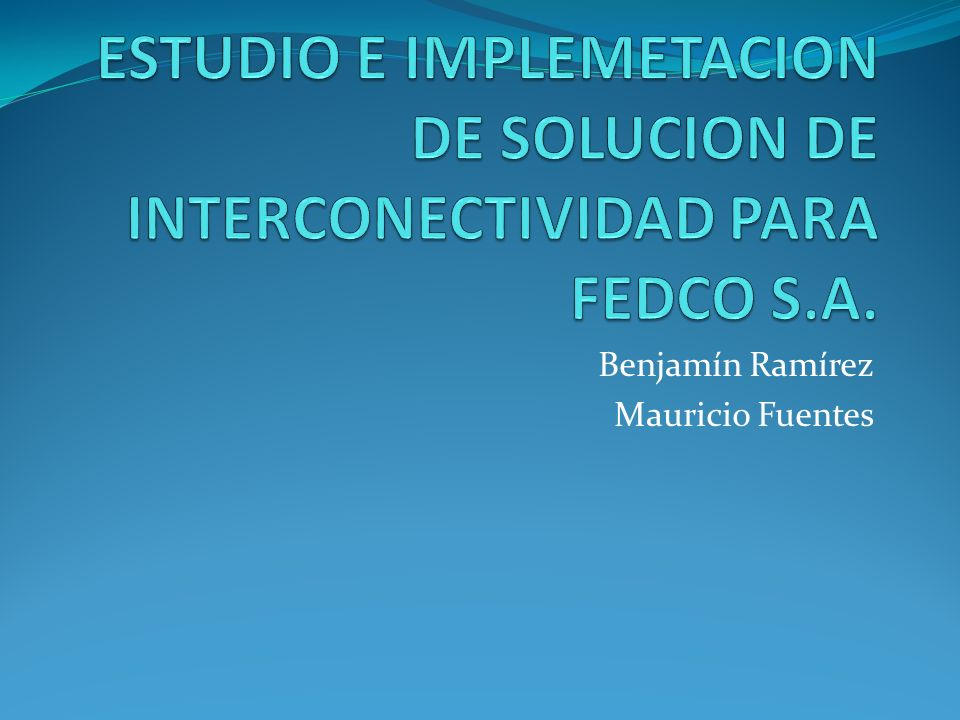 Benjamín Ramírez Mauricio Fuentes