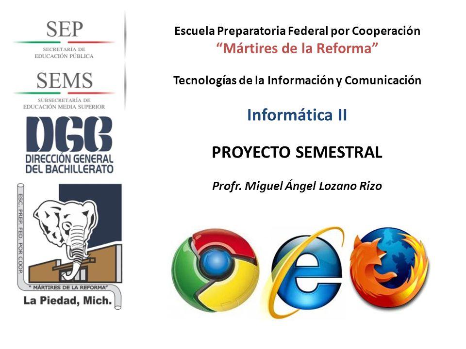 Informática II PROYECTO SEMESTRAL