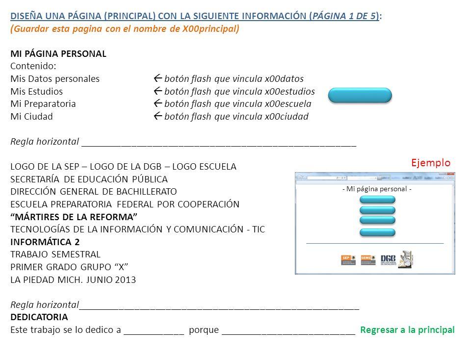 DISEÑA UNA PÁGINA (PRINCIPAL) CON LA SIGUIENTE INFORMACIÓN (PÁGINA 1 DE 5):