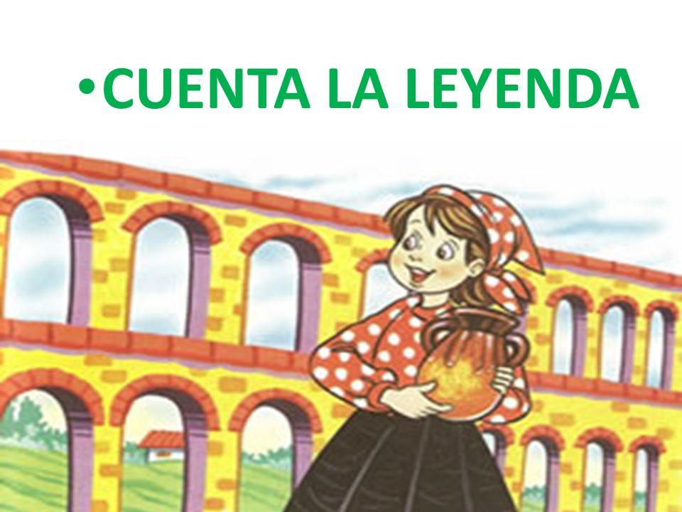 CUENTA LA LEYENDA