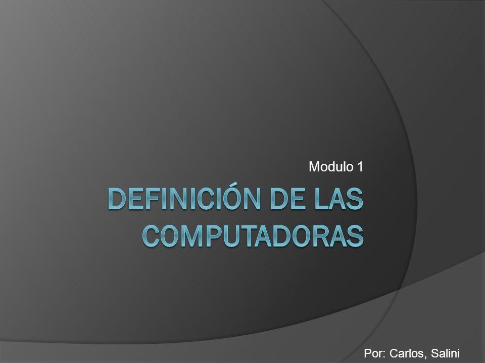 Definición de las computadoras