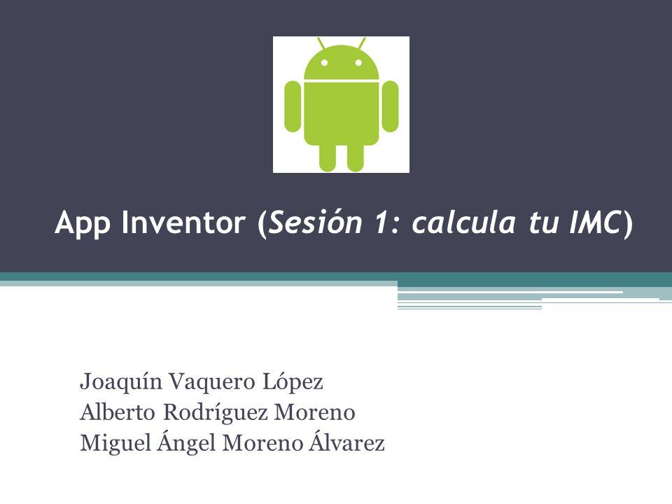App Inventor (Sesión 1: calcula tu IMC)
