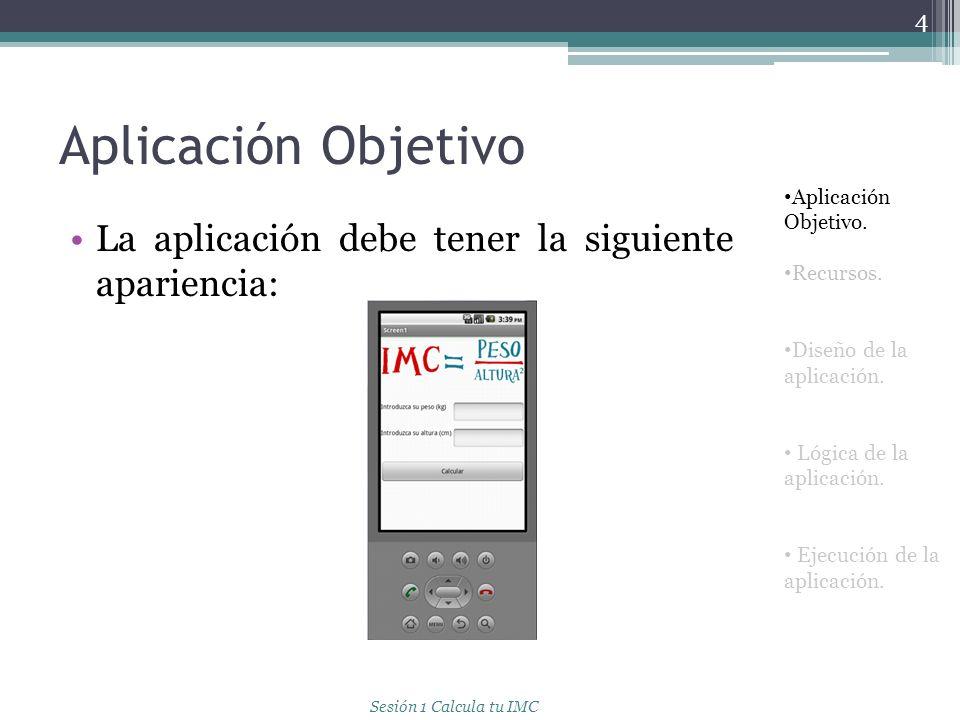 Aplicación Objetivo La aplicación debe tener la siguiente apariencia: