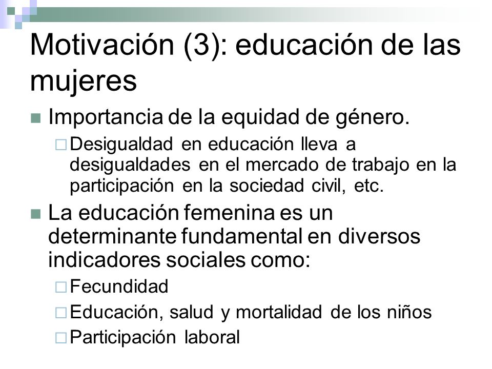 Motivación (3): educación de las mujeres