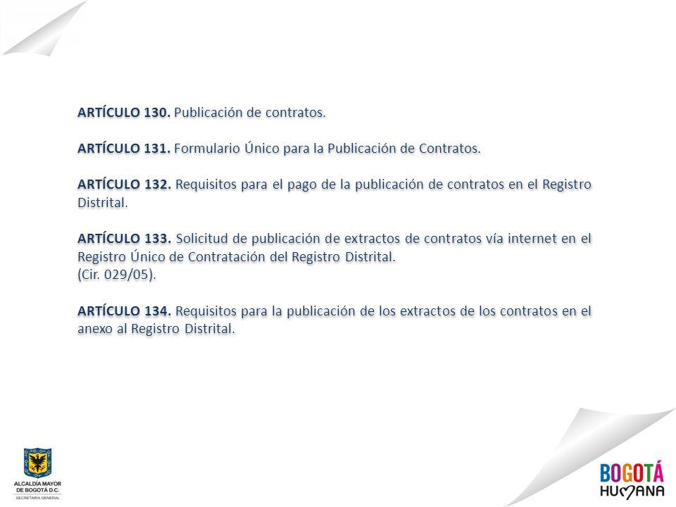 ARTÍCULO 130. Publicación de contratos.