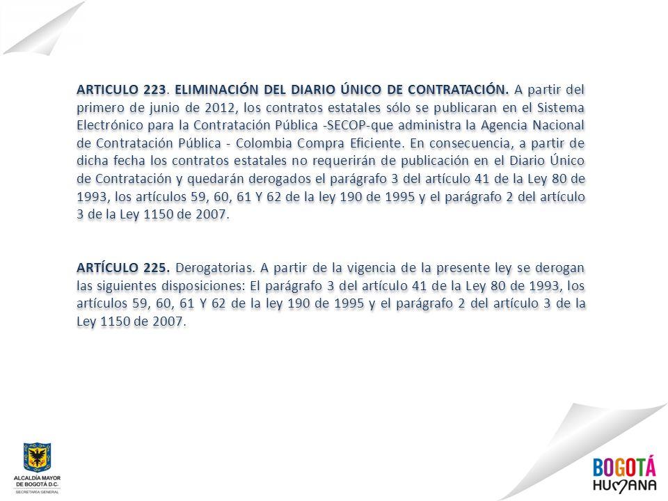 ARTICULO 223. ELIMINACIÓN DEL DIARIO ÚNICO DE CONTRATACIÓN
