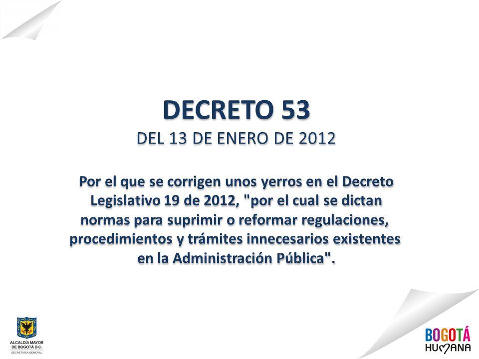 DECRETO 53DEL 13 DE ENERO DE 2012. Por el que se corrigen unos yerros en el Decreto. Legislativo 19 de 2012, por el cual se dictan.