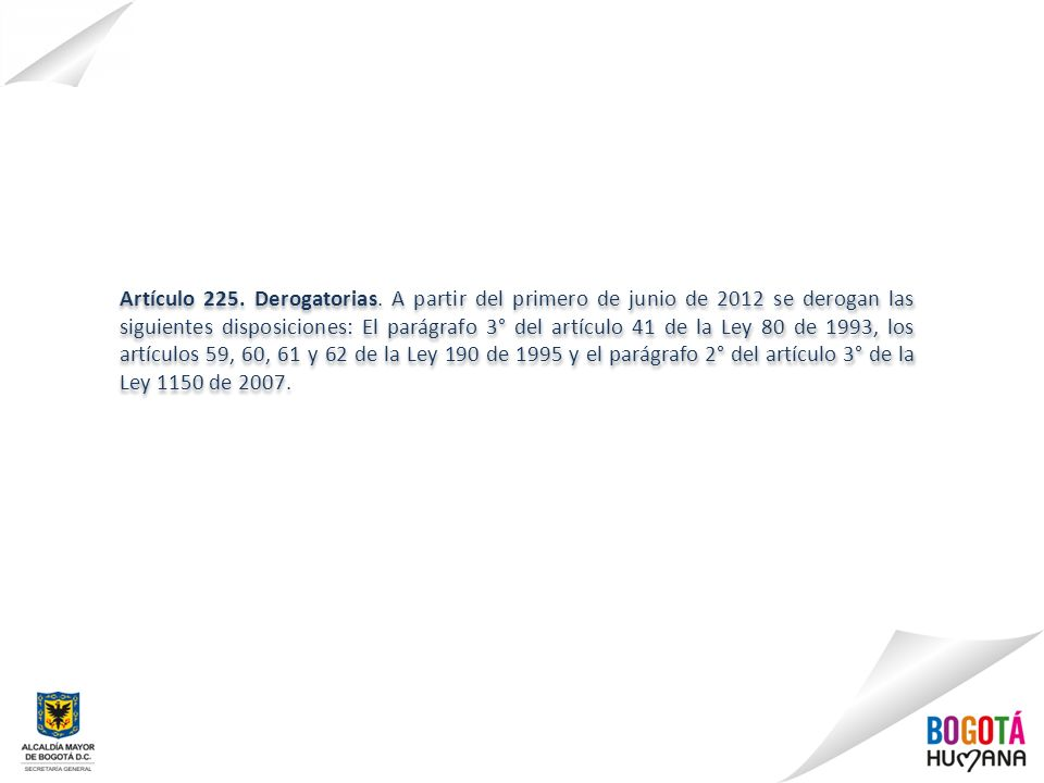 Artículo 225. Derogatorias