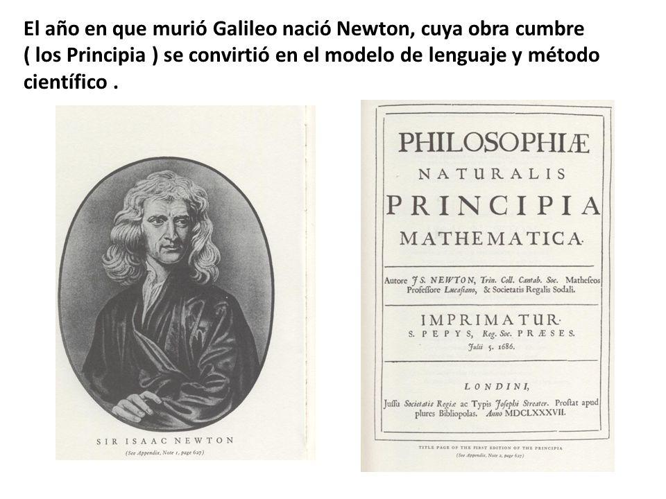 El año en que murió Galileo nació Newton, cuya obra cumbre