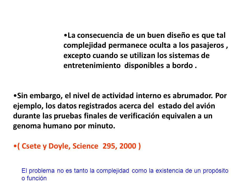 ( Csete y Doyle, Science 295, 2000 )
