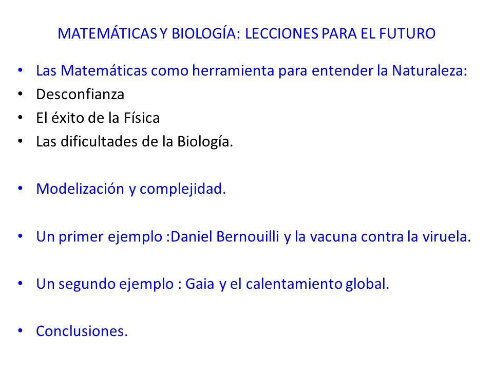 MATEMÁTICAS Y BIOLOGÍA: LECCIONES PARA EL FUTURO