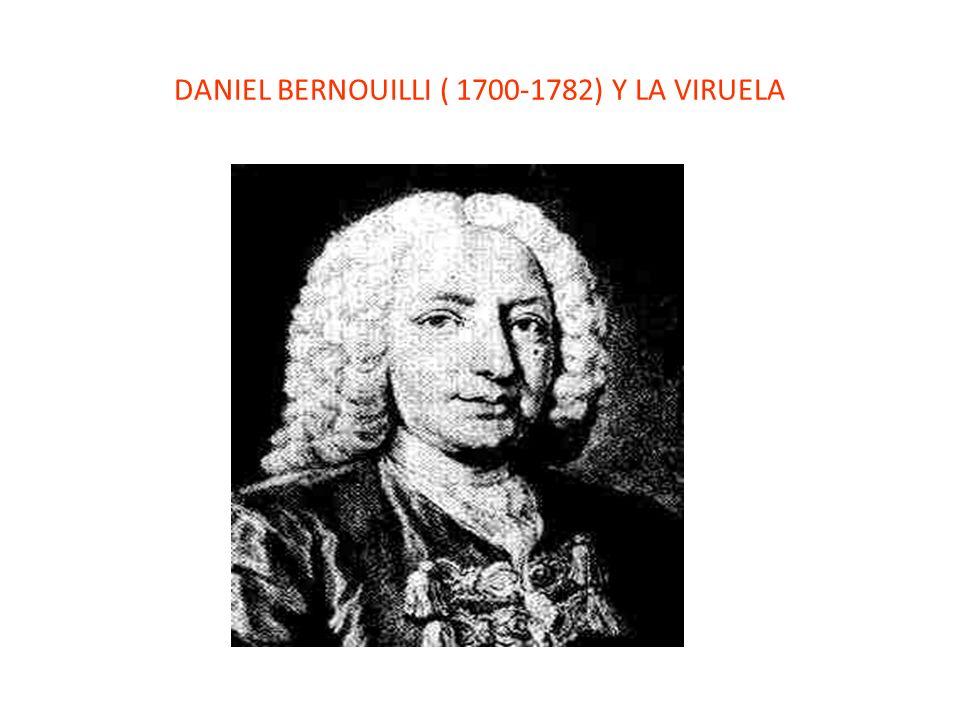DANIEL BERNOUILLI ( 1700-1782) Y LA VIRUELA