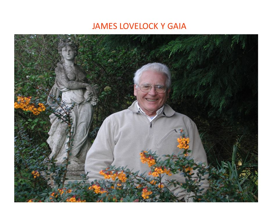 JAMES LOVELOCK Y GAIA