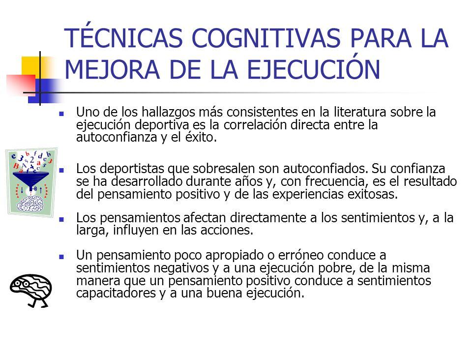 TÉCNICAS COGNITIVAS PARA LA MEJORA DE LA EJECUCIÓN