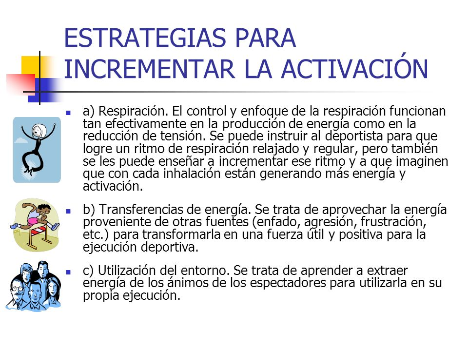 ESTRATEGIAS PARA INCREMENTAR LA ACTIVACIÓN
