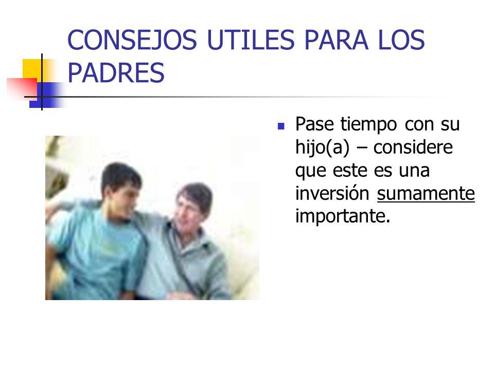 CONSEJOS UTILES PARA LOS PADRES