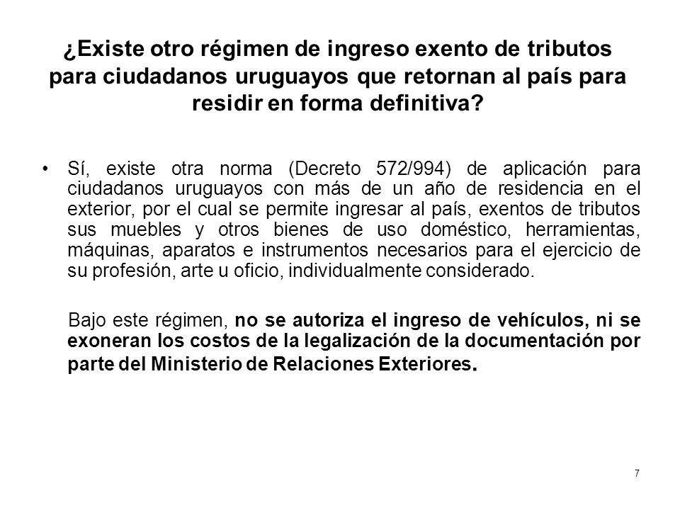¿Existe otro régimen de ingreso exento de tributos para ciudadanos uruguayos que retornan al país para residir en forma definitiva