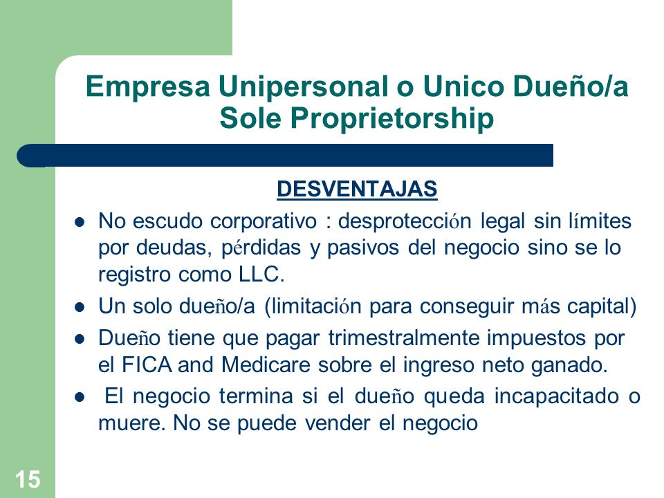Empresa Unipersonal o Unico Dueño/a Sole Proprietorship
