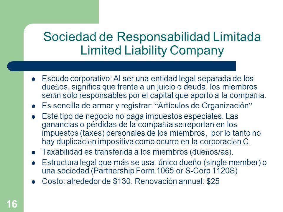 Sociedad de Responsabilidad Limitada Limited Liability Company