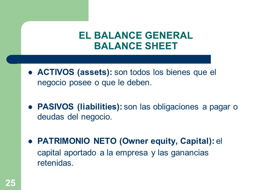 EL BALANCE GENERAL BALANCE SHEET