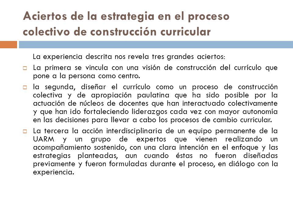 Aciertos de la estrategia en el proceso colectivo de construcción curricular
