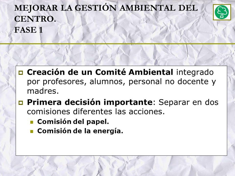 MEJORAR LA GESTIÓN AMBIENTAL DEL CENTRO. FASE 1