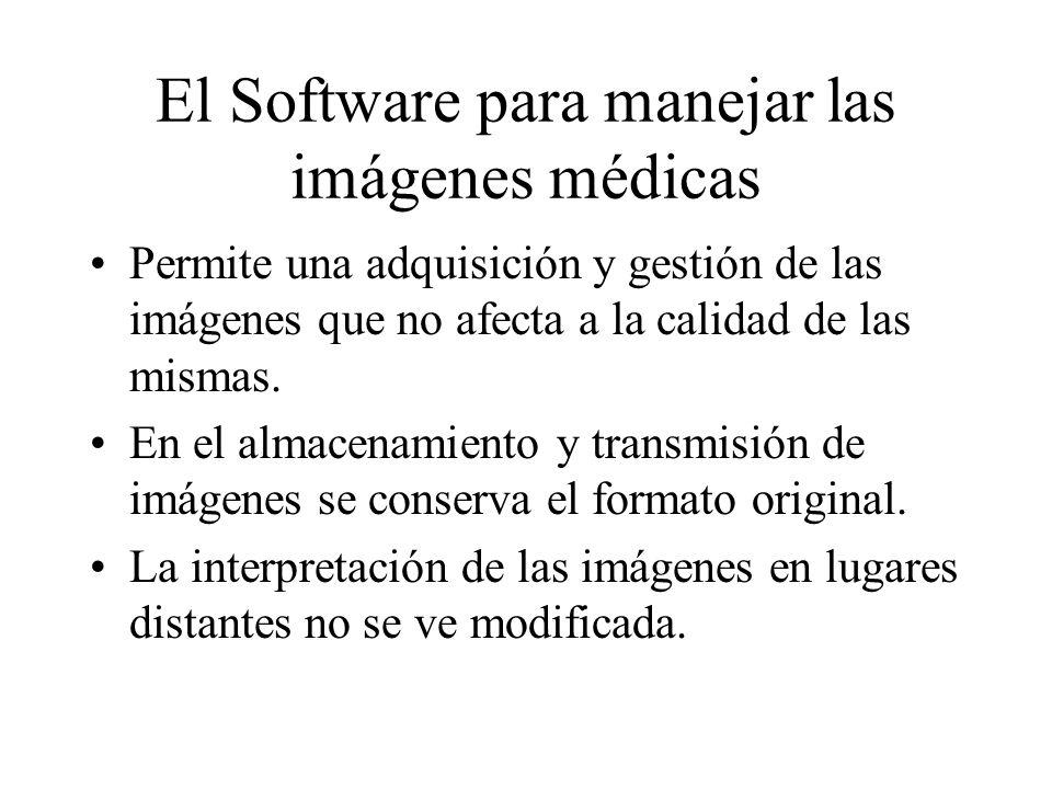 El Software para manejar las imágenes médicas