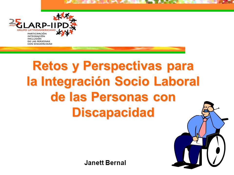 Retos y Perspectivas para la Integración Socio Laboral de las Personas con Discapacidad