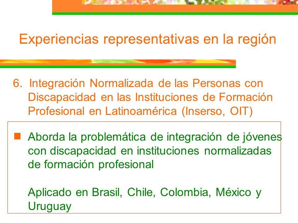 Experiencias representativas en la región