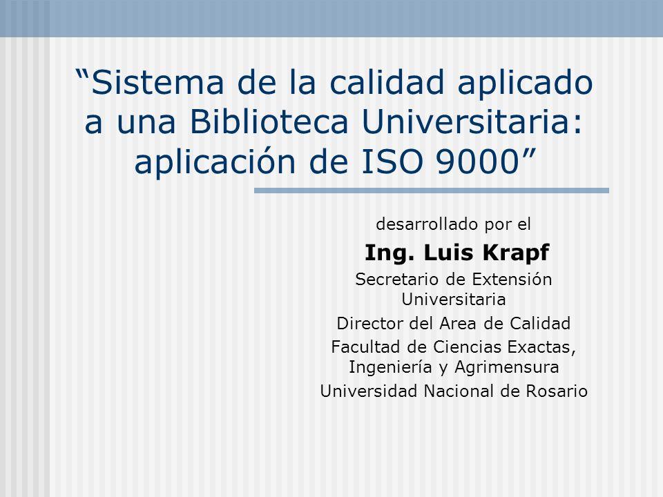 Sistema de la calidad aplicado a una Biblioteca Universitaria: aplicación de ISO 9000