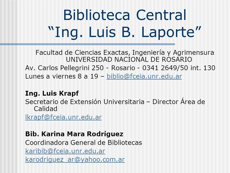 Biblioteca Central Ing. Luis B. Laporte