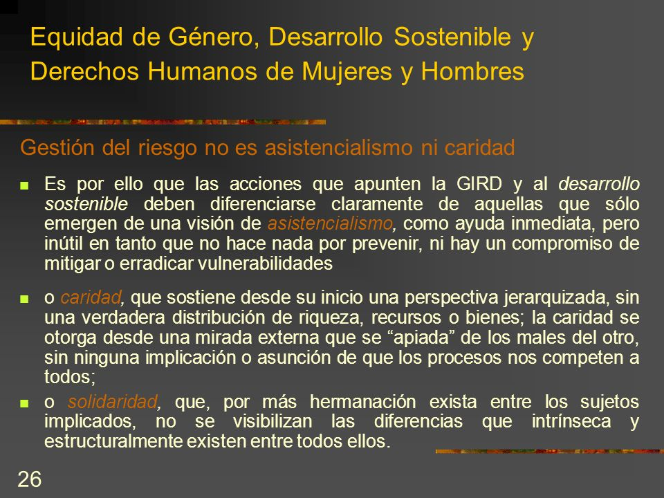 Equidad de Género, Desarrollo Sostenible y Derechos Humanos de Mujeres y Hombres