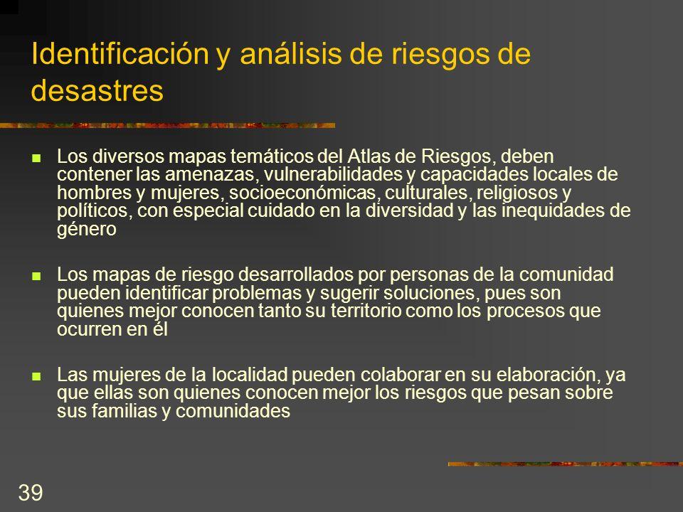 Identificación y análisis de riesgos de desastres