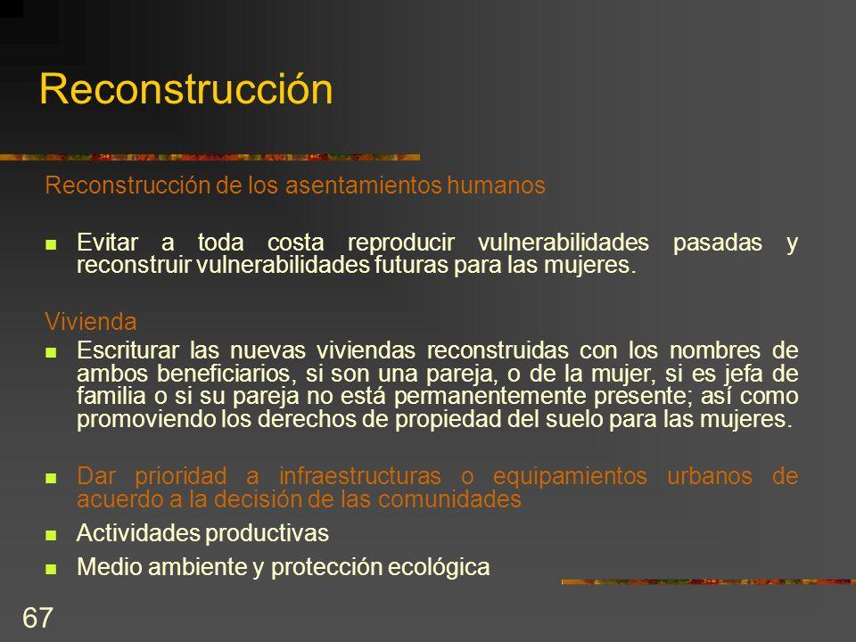 Reconstrucción Reconstrucción de los asentamientos humanos