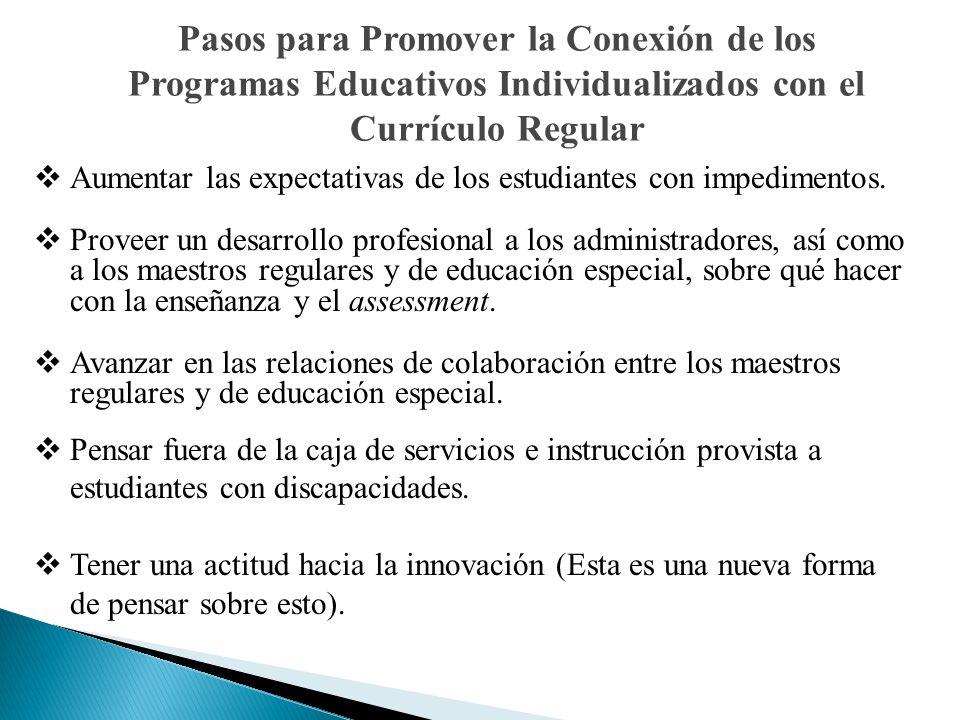 Pasos para Promover la Conexión de los Programas Educativos Individualizados con el Currículo Regular