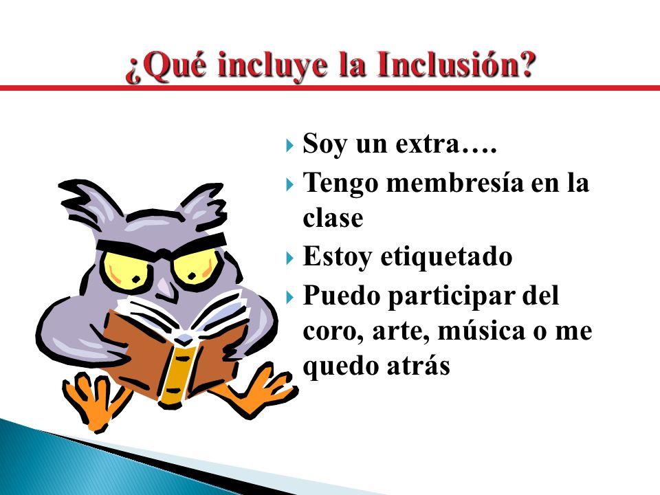 ¿Qué incluye la Inclusión