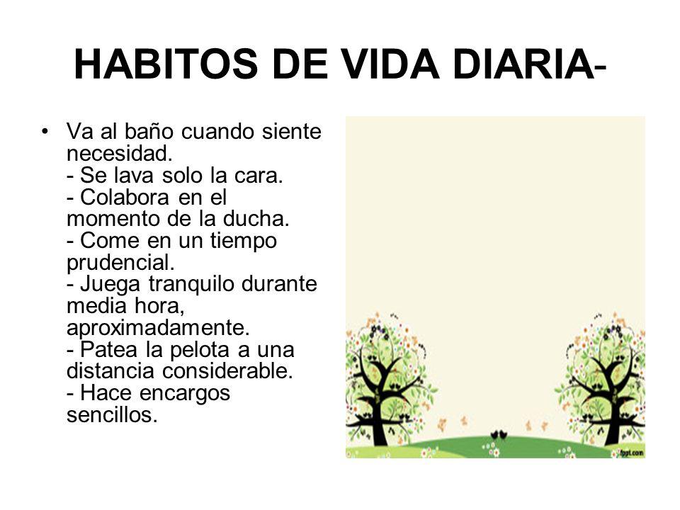 HABITOS DE VIDA DIARIA-