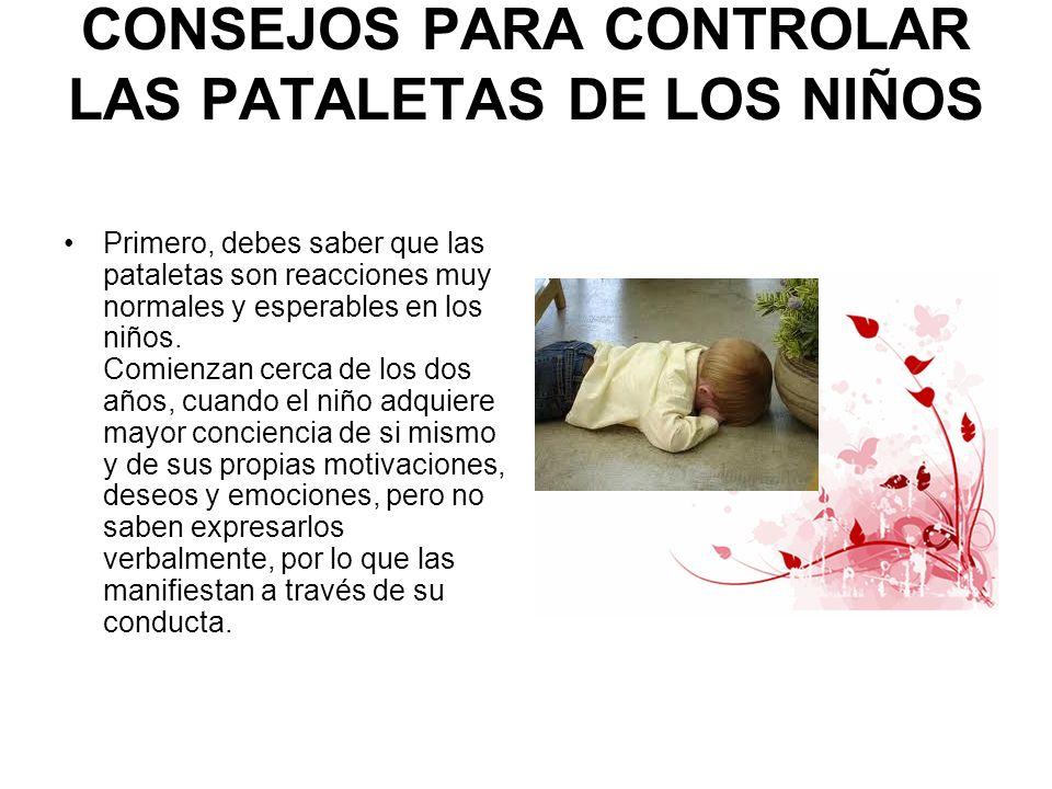 CONSEJOS PARA CONTROLAR LAS PATALETAS DE LOS NIÑOS