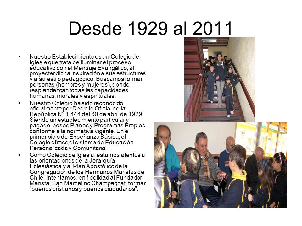 Desde 1929 al 2011