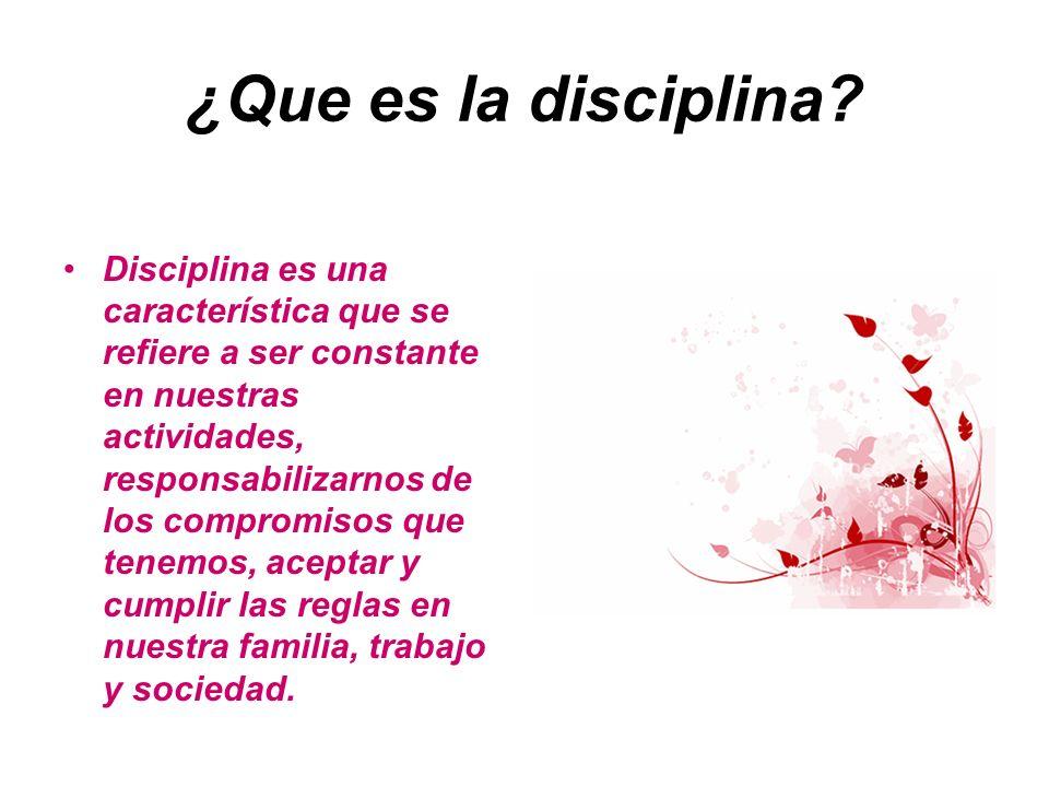 ¿Que es la disciplina