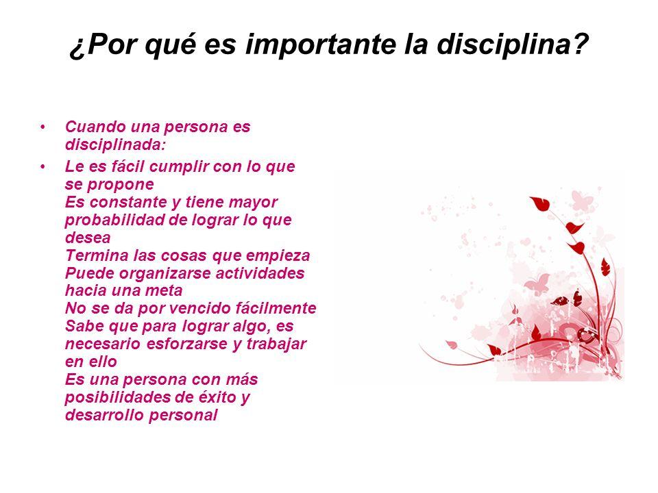 ¿Por qué es importante la disciplina