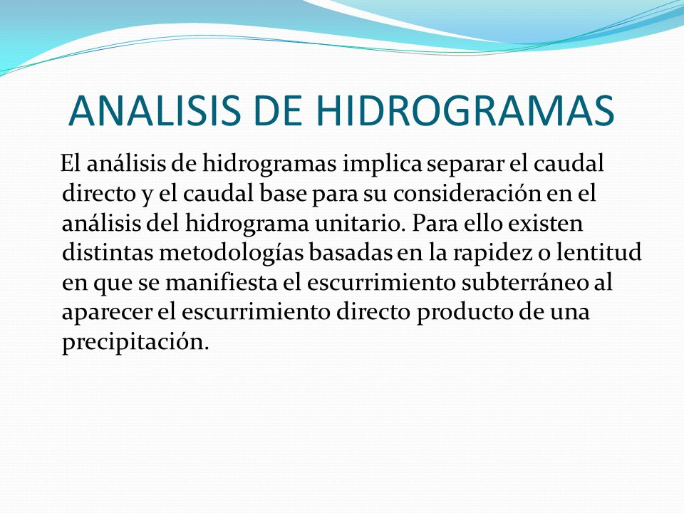 ANALISIS DE HIDROGRAMAS
