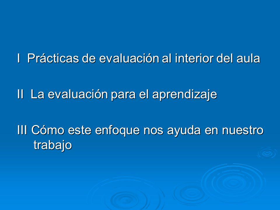 I Prácticas de evaluación al interior del aula
