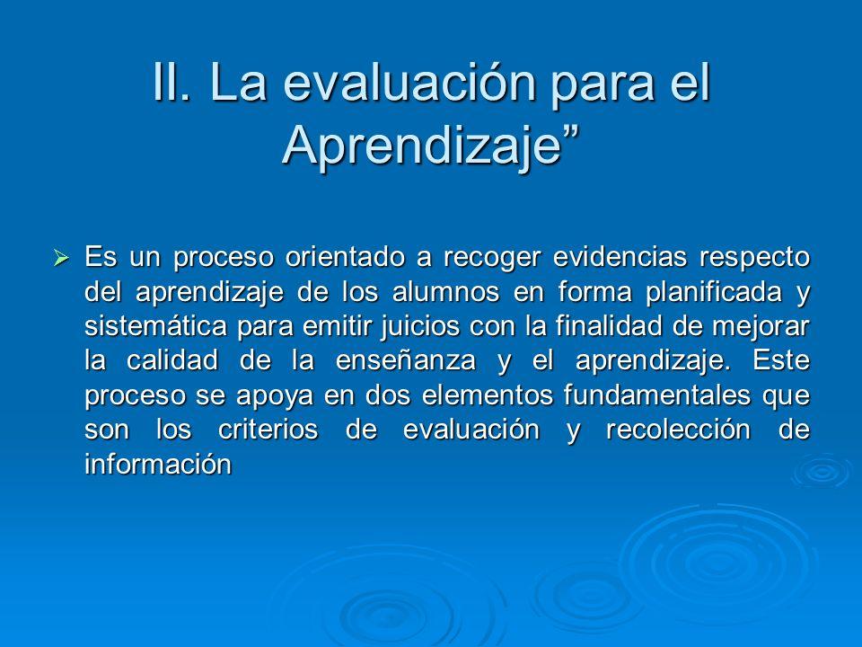 II. La evaluación para el Aprendizaje