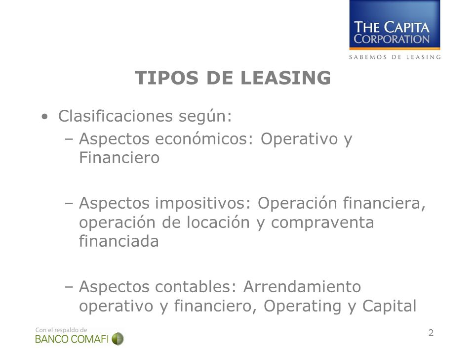 TIPOS DE LEASING Clasificaciones según: