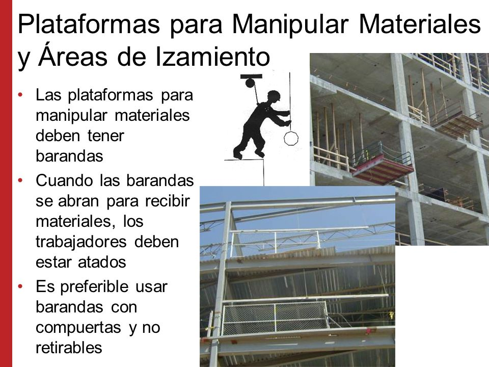 Plataformas para Manipular Materiales y Áreas de Izamiento
