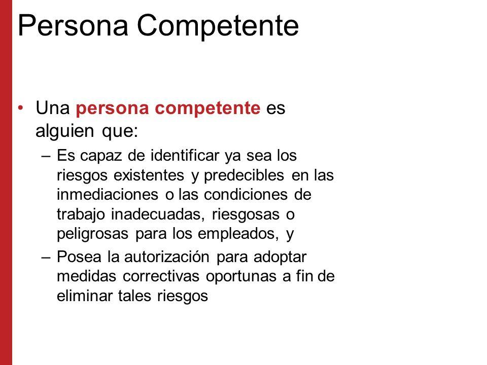 Persona Competente Una persona competente es alguien que: